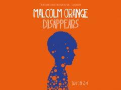 Malcolm Orange Disappears HEADER