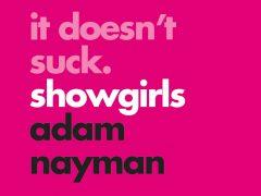Showgirls_It_Doesn't_Suck HEADER