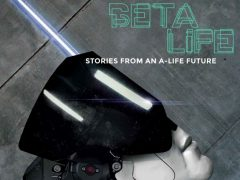 Beta-Life-Stories-from-an-A-Life-Future-1-640x469