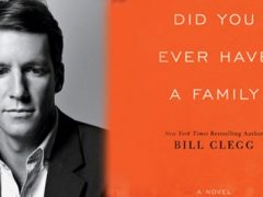 did_you_ever_have_a_family_by_bill_clegg-e1442984326500